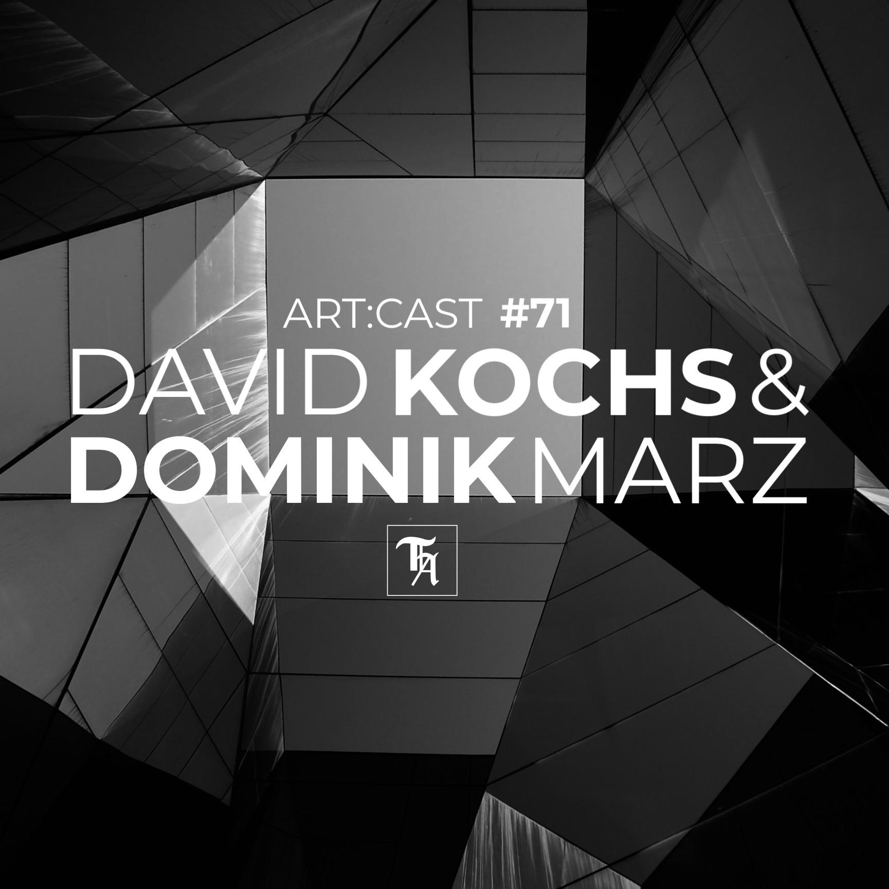 ARTCAST 21 by David Kochs & Dominik Marz – Torture the Artist