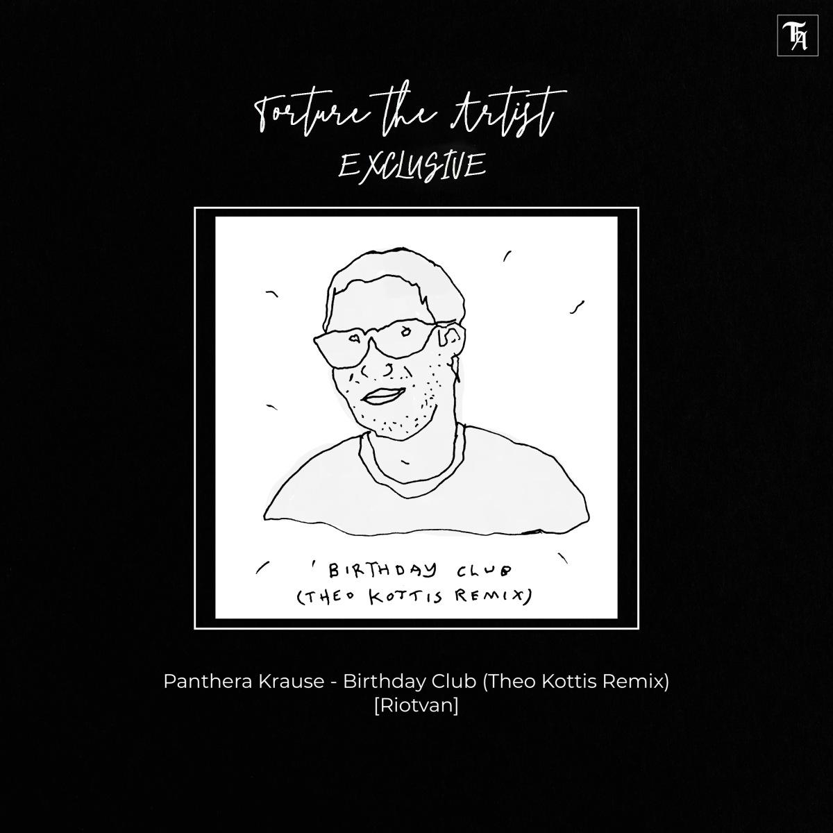 EXCLUSIVE Panthera Krause 'Birthday Club Theo Kottis Remix ...